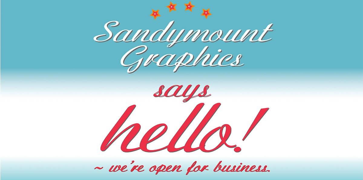 Sandymount Graphics Says Hello
